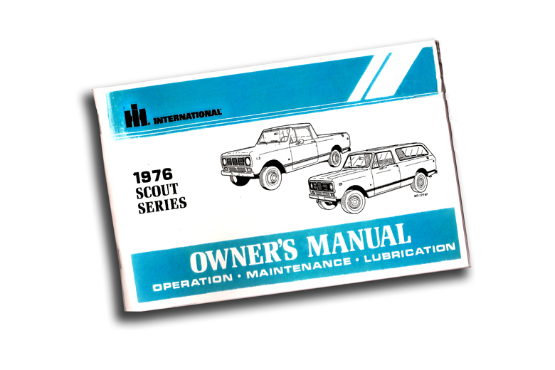Scout Ii Owners Manual - 1976