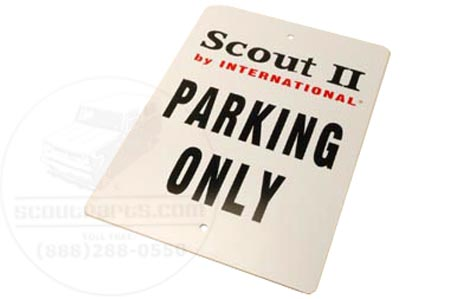 "Scout II """" Parking Only Sign"