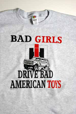 "T-Shirt ""Bad Girls Drive Bad American Toys"""