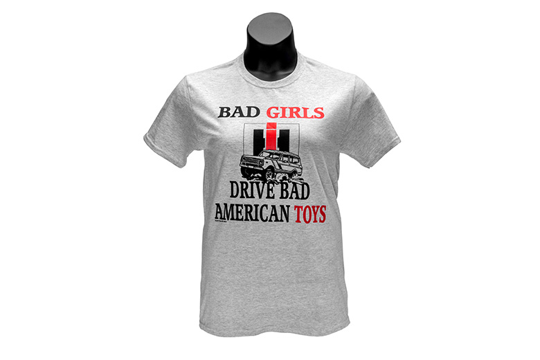 "T-Shirt ""Bad Girls Drive Bad American Toys"""