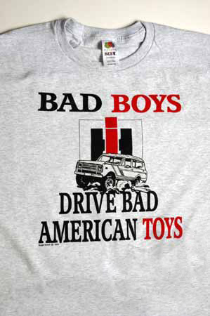 "T-Shirt - ""Bad Boys Drive Bad American Toys"""