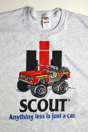 "IH Scout ""Anything less is just a car"" T-Shirt"