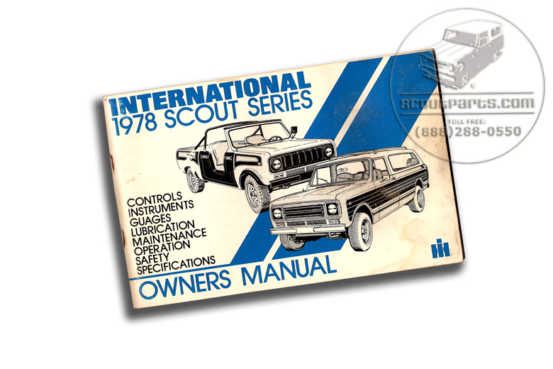 Scout II Operators Manual - Traveler  1978 Original Manual