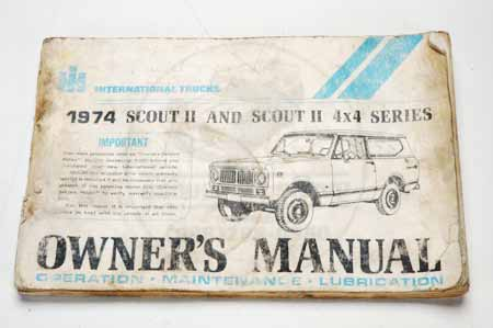 Scout II Owners Manual - 1974