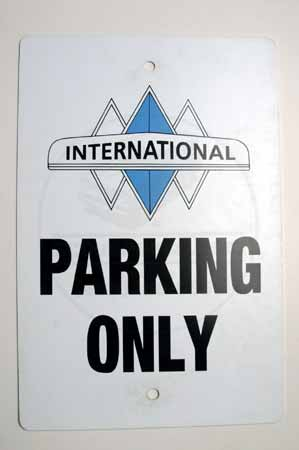 """International"" Triple Diamond Parking Only Sign."
